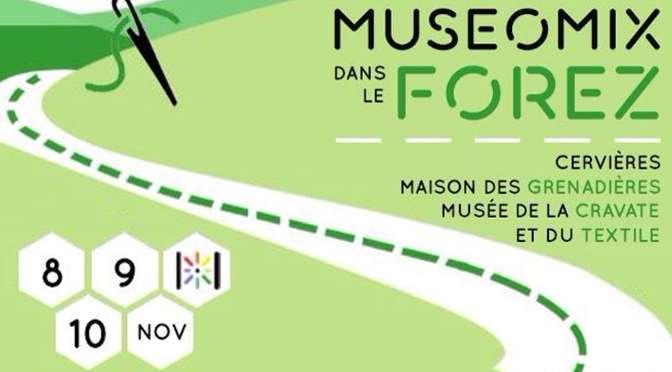Muséomix Forez, 8-10 novembre